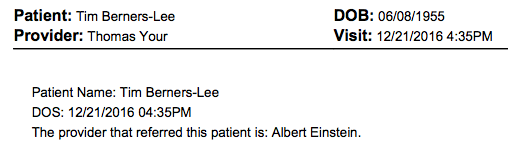 In This Example, The Name Of The Referral Was Entered Into The Template,  Creating The Following Clinical Note:
