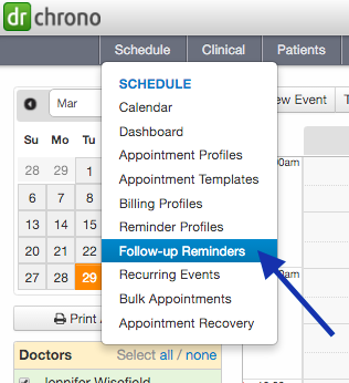 b2dd7c48455298 Follow Up Reminders can be set up in advance in a way that works best for  reminding your patients to make appointments at the date that you recommend.